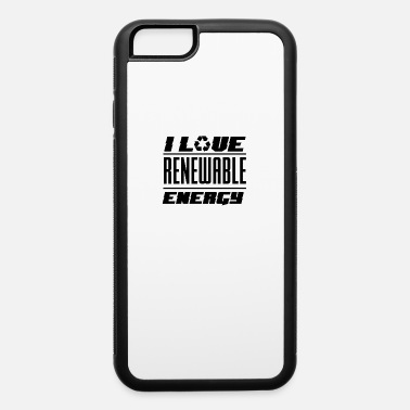 Energies Renewable Energy Renewable Energy - iPhone 6 Case