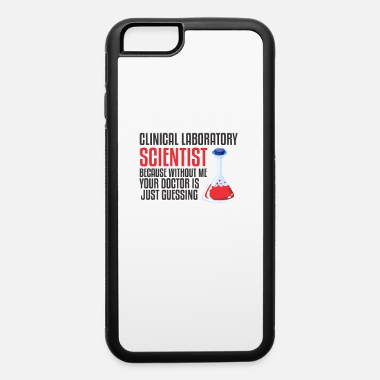 Gift Idea iPhone Cases - scientist science laboratory funny saying - iPhone 6 Case white/black