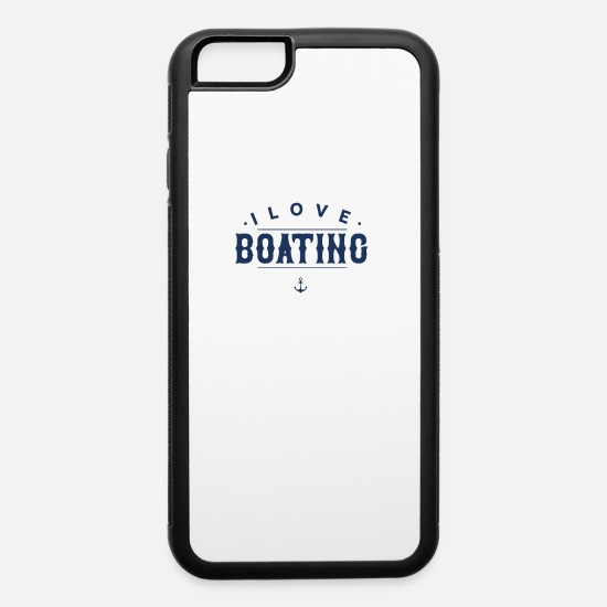 Boat iPhone Cases - Crew Member Boating Captain Boating Trip Boat - iPhone 6 Case white/black