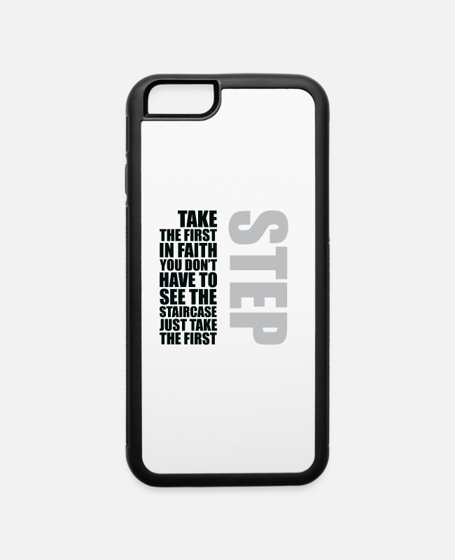 Design iPhone Cases - Take the first step in faith T shirt MLK Shifts - iPhone 6 Case white/black