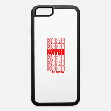 Bad Mood Caffeine coffee morning cappuccino gift - iPhone 6 Case