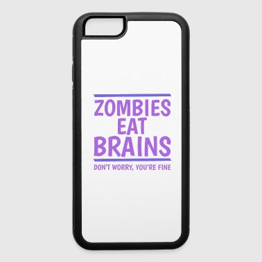 Fuck-you Zombies Eat Brains - iPhone 6/6s Rubber Case