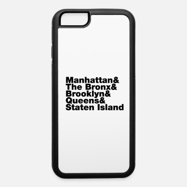 5 Boroughs Five Boroughs ~ New York City - iPhone 6 Case