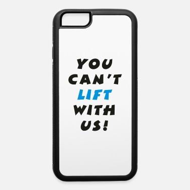 Lifting Lifting - iPhone 6 Case