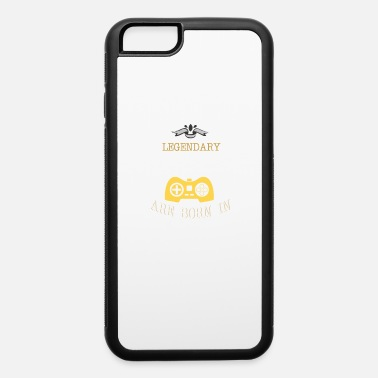 Since Legendary Gamers Are Born In 1974 - iPhone 6 Case