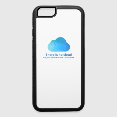 there is no cloud - iPhone 6/6s Rubber Case