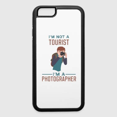 Tourist Photographer - Not a Tourist - iPhone 6/6s Rubber Case