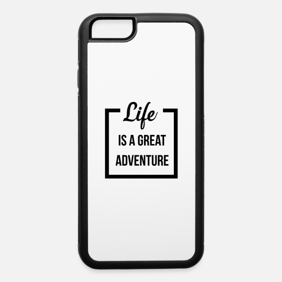 Gift Idea iPhone Cases - Life is a Great Adventure - iPhone 6 Case white/black