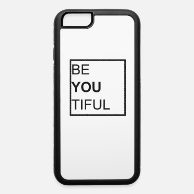 Cool Beauty Beautiful - iPhone 6 Case
