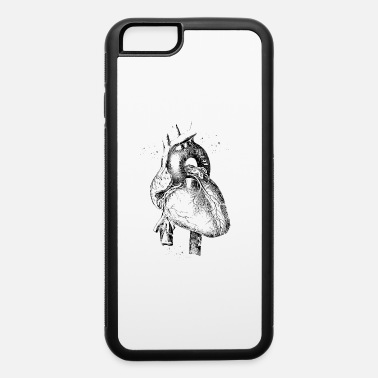 Heart Human Heart - iPhone 6 Case