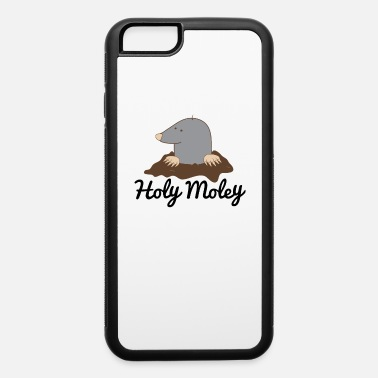 Mole Holy Moley by Decibel Clothing - iPhone 6 Case