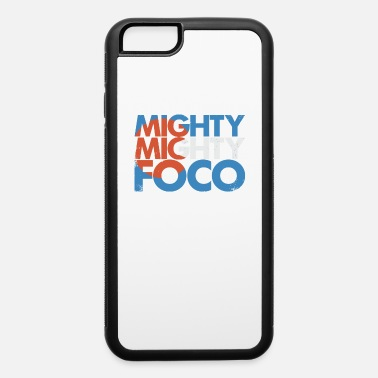 Mighty Mighty FOCO - iPhone 6 Case