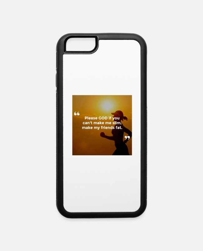 Friendship iPhone Cases - Please god make my friend fat - iPhone 6 Case white/black
