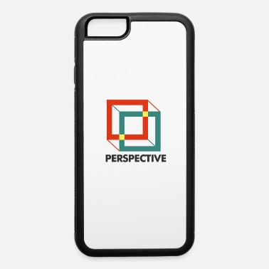 Perspective Perspective - iPhone 6 Case