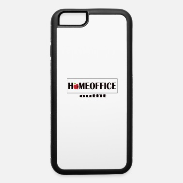 Home Office Outfit 2021 - iPhone 6 Case