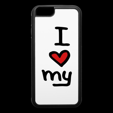I Love my , heart , cool text , gift idea - iPhone 6/6s Rubber Case