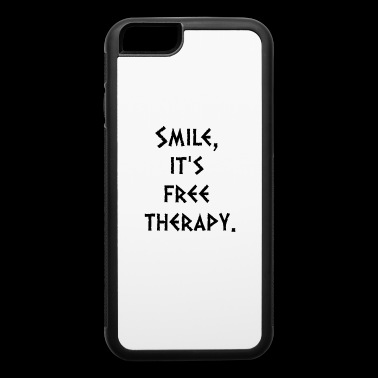 Quote Smile it s free therapy - iPhone 6/6s Rubber Case