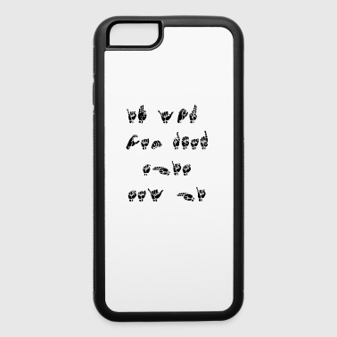 American Sign Language funny - iPhone 6/6s Rubber Case