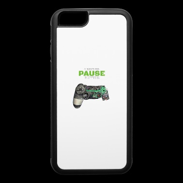I have no Pause Button Gamer - iPhone 6/6s Rubber Case