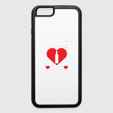 Wine Is My Valentine's Alcoholic Beverage Love Day - iPhone 6/6s Rubber Case
