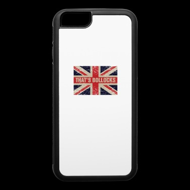 That's bollocks On Britain Flag Funny UK English - iPhone 6/6s Rubber Case