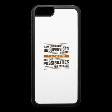 I'm Currently Unsupervised T-Shirt - iPhone 6/6s Rubber Case