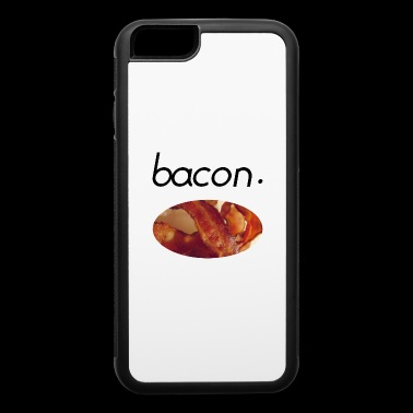 Bacon Meat Pork Food Foodie Foodlover Gift idea - iPhone 6/6s Rubber Case