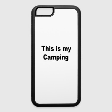 This is my Camping - iPhone 6/6s Rubber Case