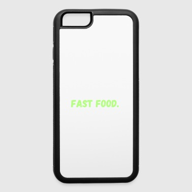 Eat. Sleep. Fast Food. Repeat. Lifestyle Gifts - iPhone 6/6s Rubber Case