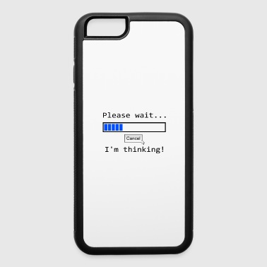 Please wait... I'm thinking - iPhone 6/6s Rubber Case