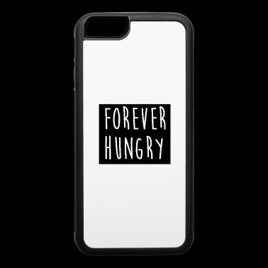 Forever hungry 3 - iPhone 6/6s Rubber Case