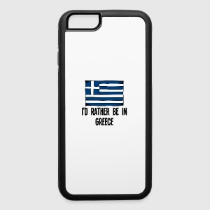 I'd Rather Be In Greece - iPhone 6/6s Rubber Case