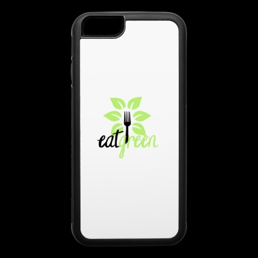 Eat Green - iPhone 6/6s Rubber Case