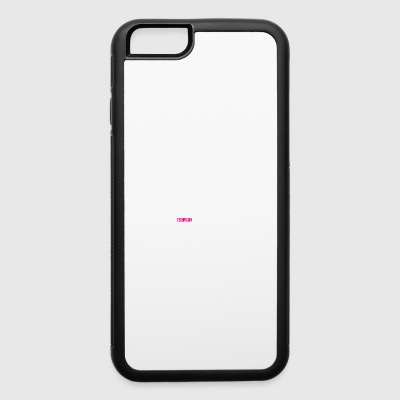 Technician enjoy the job gift - iPhone 6/6s Rubber Case