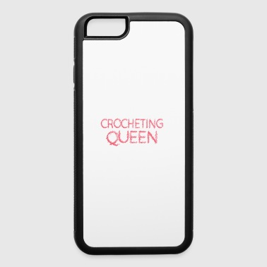 Crocheting Queen Womans Mothers Mom Day - iPhone 6/6s Rubber Case