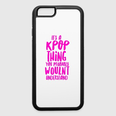 It s a KPOP thing - iPhone 6/6s Rubber Case
