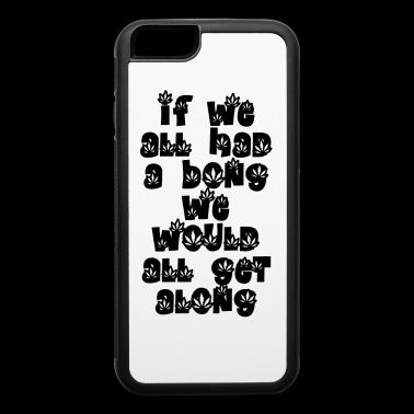 Bong along - iPhone 6/6s Rubber Case