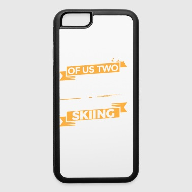 Funny Ski Skiing Shirt Someone Of Us - iPhone 6/6s Rubber Case