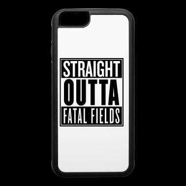 STRAIGHT OUTTA FATAL FIELDS - iPhone 6/6s Rubber Case
