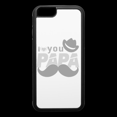 I Love You PAPA! - iPhone 6/6s Rubber Case