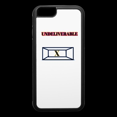 Undeliverable Funny Shirt - iPhone 6/6s Rubber Case