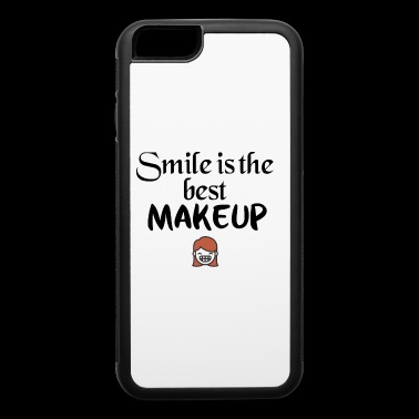 Smile is the best makeup - iPhone 6/6s Rubber Case