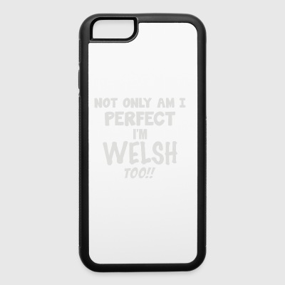 Perfect Welsh - iPhone 6/6s Rubber Case