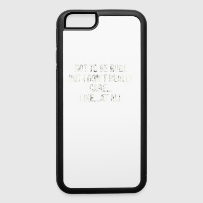 not ti be rude - iPhone 6/6s Rubber Case