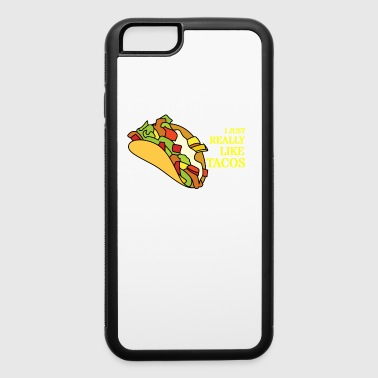 I just really like Tacos - iPhone 6/6s Rubber Case