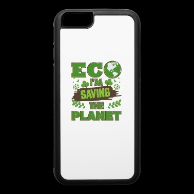 Earth Day Saving The Planet - iPhone 6/6s Rubber Case