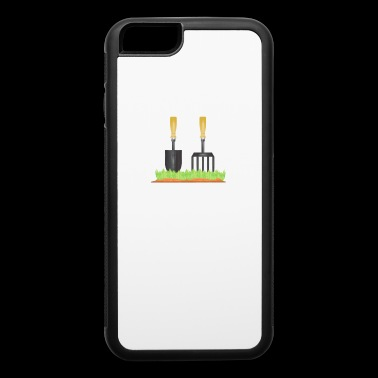 Roll Your Sleeves Get The Shovel Get To Work Garden - iPhone 6/6s Rubber Case