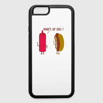 What Up Dog Ketchup Hot Dog - iPhone 6/6s Rubber Case