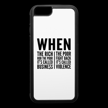 The Rich & The Poor, inequality of society - iPhone 6/6s Rubber Case