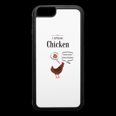 I Speak Chicken - iPhone 6/6s Rubber Case